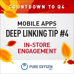 Mobile Deep Linking and In-Store Engagement